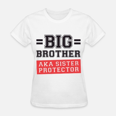 Aka Tanks Gift For Big Brother Aka Little Sister Protector T - Women's T-Shirt