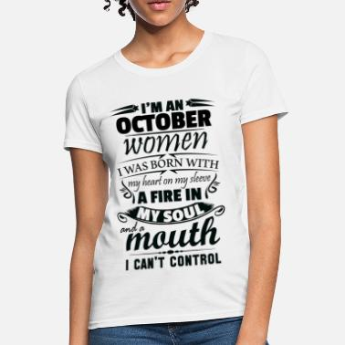 634260aa Shop A Fire In My Soul And A Mouth I Cant Control T-Shirts online ...