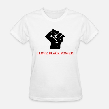 I Love Fisting I Love Black Power - Women's T-Shirt
