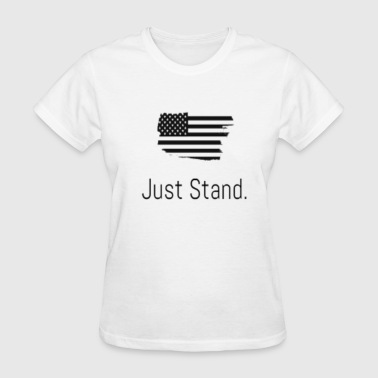 Just Stand With America's flag - Women's T-Shirt