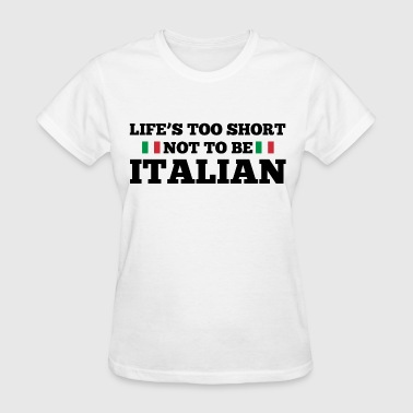 Proud To Be Italian - Women's T-Shirt
