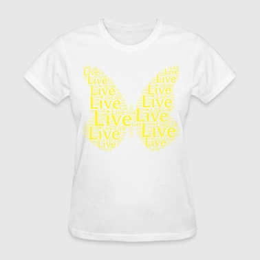Yellow Butterfly LIVE Free Butterfly - Yellow - Women's T-Shirt