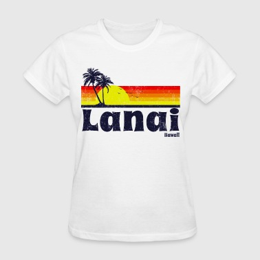 Lanai Hawaii - Women's T-Shirt
