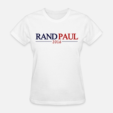 Rand Paul Rand Paul 2016 - Women's T-Shirt