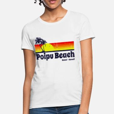 Daytona Beach Poipu Beach - Women's T-Shirt