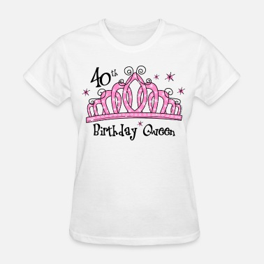Tiara Royal Tiara 40th Birthday Queen - Women's T-Shirt