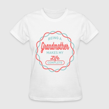 Being Grandmother - Women's T-Shirt