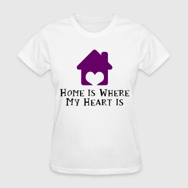 Home Is Where My Heart Is - Women's T-Shirt