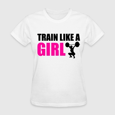 train_like_a_girl - Women's T-Shirt