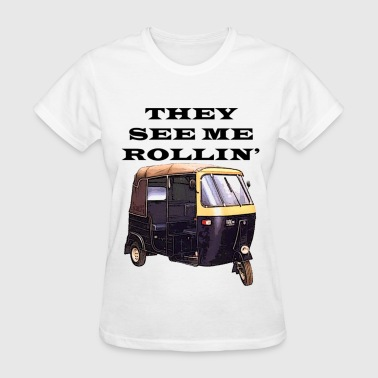 Rickshaw they_see_me_rollin - Women's T-Shirt