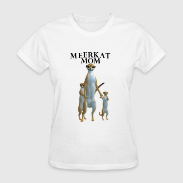 Meerkat Mom - Women's T-Shirt