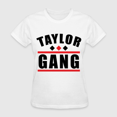 Taylor Gang - Women's T-Shirt