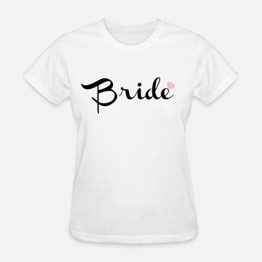 Bachelorette Bride - Women's T-Shirt