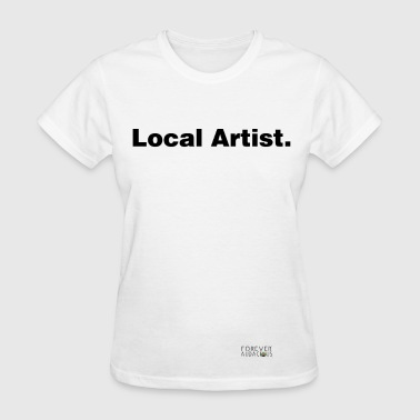 LOCAL aRTIST WHITE TEE WOMAN - Women's T-Shirt