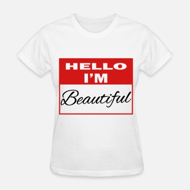 Im Beautiful beautiful - Women's T-Shirt