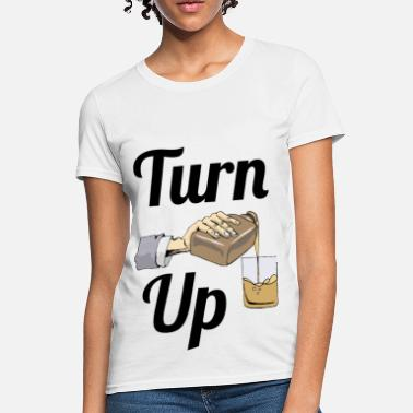 Turn turn up - Women's T-Shirt