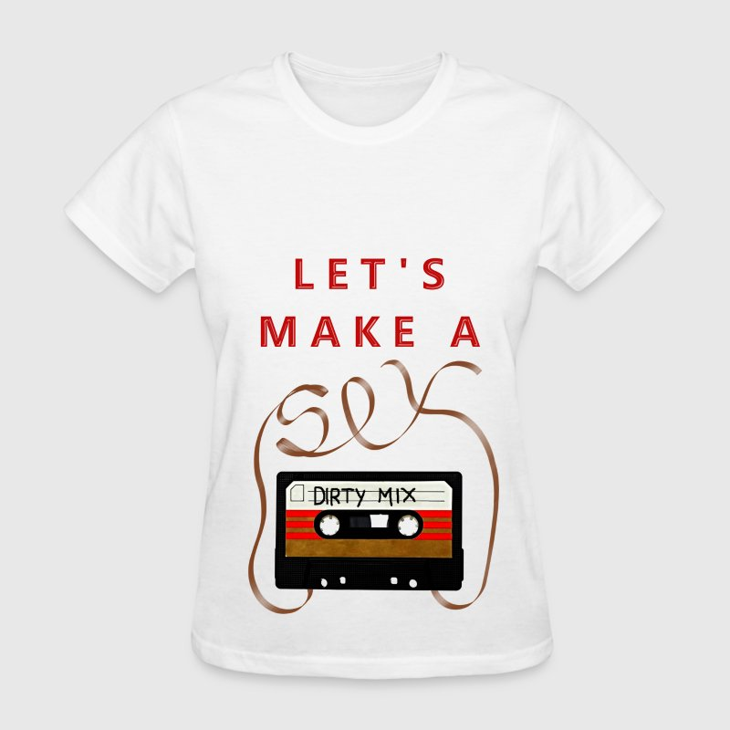Let's make a sextape - Women's T-Shirt