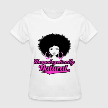 Curly Hair Unapologetically Natural - Women's T-Shirt