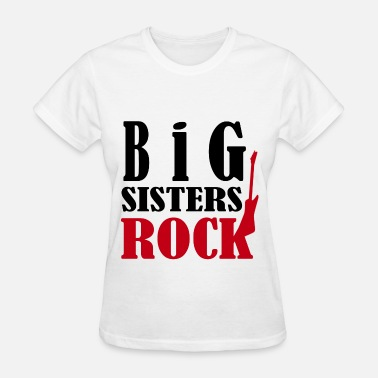 Big Sisters Rock sdfdsf89ds5fs.png - Women's T-Shirt