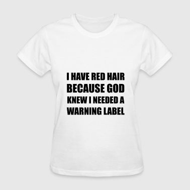 Red Head Hair Warning Lab - Women's T-Shirt