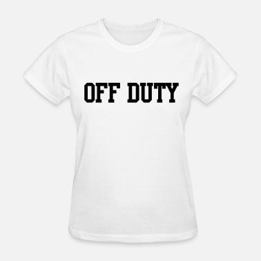Off-duty Off duty - Women's T-Shirt