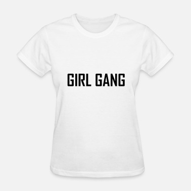 Motorcycle-gang Girl Gang - Women's T-Shirt