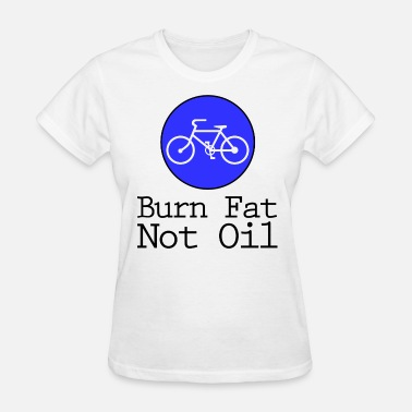 Fats Burn Fat Not Oil - Women's T-Shirt