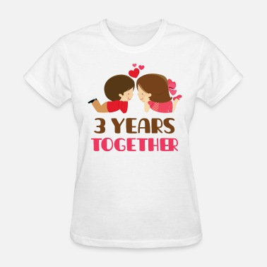 3rd Anniversary 3rd Anniversary Gift 3 Years Together - Women's T-Shirt