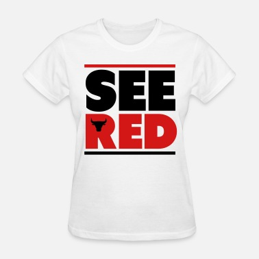 Chicago Bulls See Red See Red Bulls Shirt - Women's T-Shirt