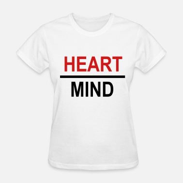 Heart Over Mind Heart over mind - Women's T-Shirt