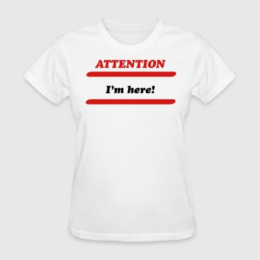 attention - Women's T-Shirt
