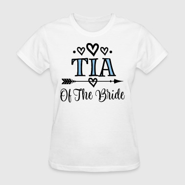 Tia Of The Bride Wedding Party - Women's T-Shirt