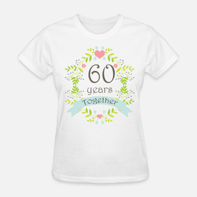 60 T-Shirts - 60th Wedding Anniversary Gift - Women's T-Shirt white
