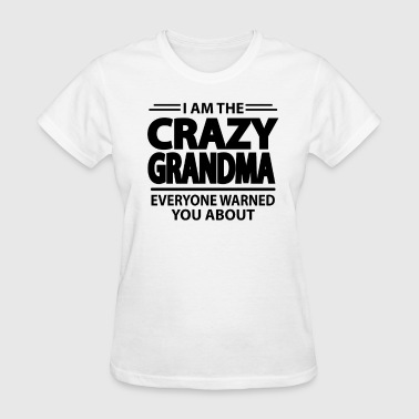 Crazy Grandma - Women's T-Shirt