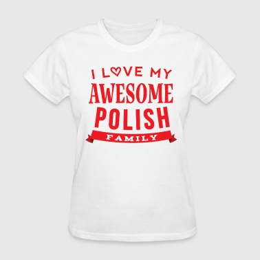 Polish Family Pride - Women's T-Shirt