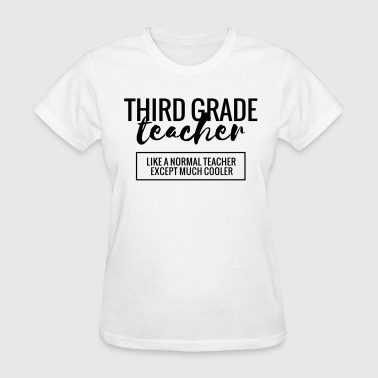 Cool 3rd Grade Teacher - Women's T-Shirt