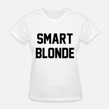 Blonde Smart blonde - Women's T-Shirt