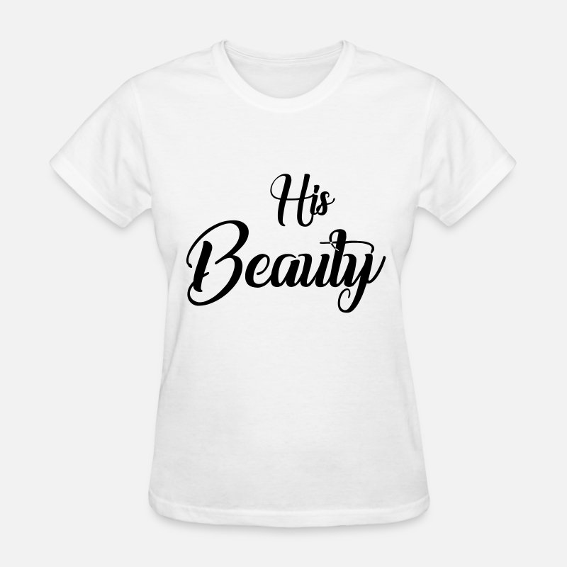 Valentine's Day T-Shirts - His beauty - Women's T-Shirt white
