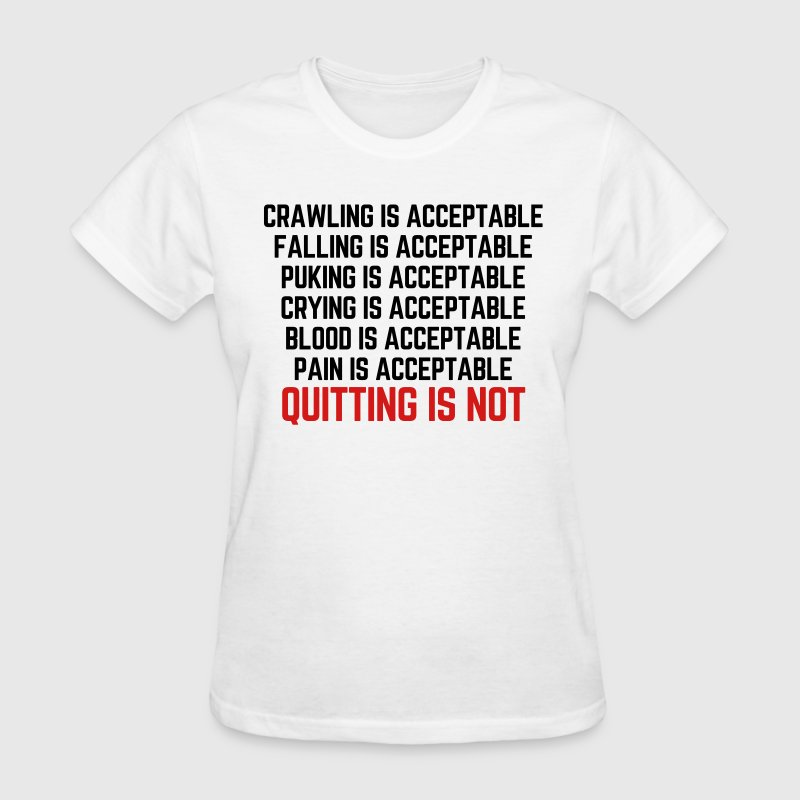 Crawling Is Acceptable  - Women's T-Shirt