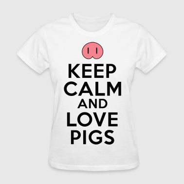 Keep Calm Love Pigs - Women's T-Shirt