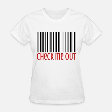 Barcode Check Me Out  - Women's T-Shirt