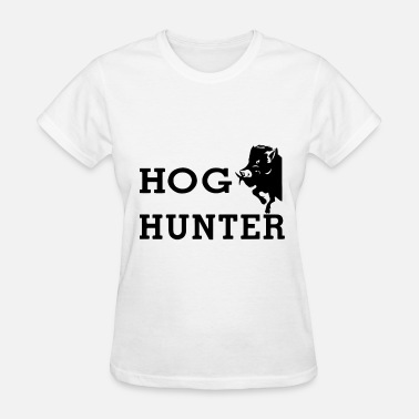 Hog-wild Hog Hunter wild boar hog hunting hunt - Women's T-Shirt