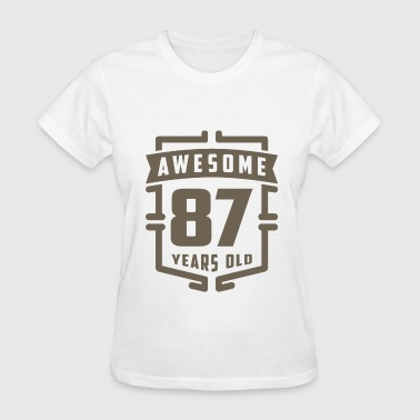 Awesome 87 Years Old - Women's T-Shirt