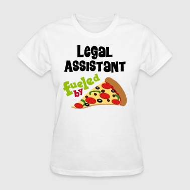 Legal Assistant Fueled By Pizza - Women's T-Shirt