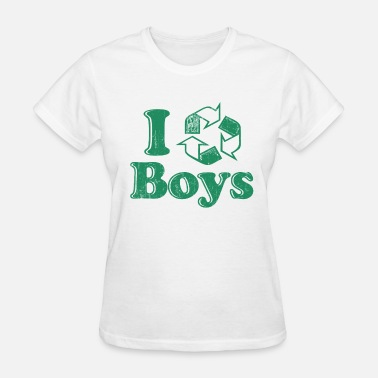 Recycle Boy And Girl I Recycle Boys Humor - Women's T-Shirt