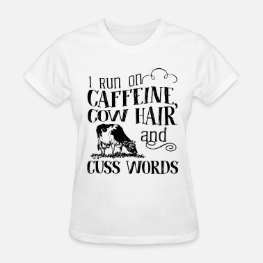 Mickey Mouse Hands Hip Hop i run on caffeine cow hair and cuss words cow - Women's T-Shirt