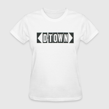 D Town D-Town Records Original Logo - Women's T-Shirt