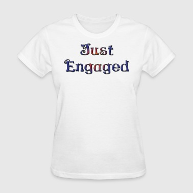 Just Engaged - Women's T-Shirt