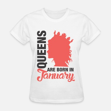 Are Born In January Born In January - Women's T-Shirt