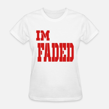 Im Faded im faded - Women's T-Shirt